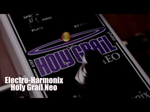 electro harmonix holy grail neo youtube. Black Bedroom Furniture Sets. Home Design Ideas