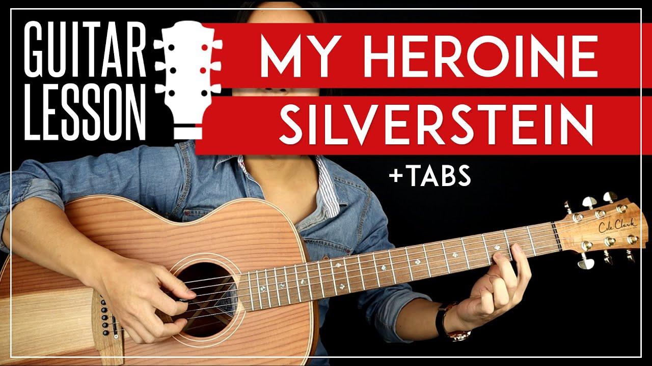 My Heroine Guitar Tutorial 🎸 Silverstein Acoustic Guitar