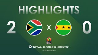HIGHLIGHTS | Total AFCON Qualifiers 2021 | Round 3 - Group C: South Africa 2-0 Sao Tome & Princi
