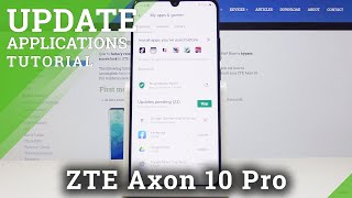 How to Update Apps in ZTE Axon 10 Pro – Newest App Version
