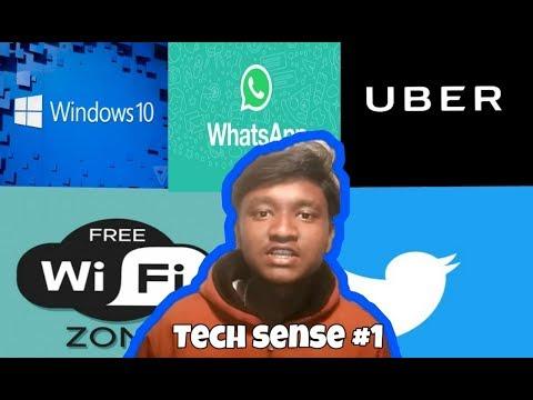 Tech sence #1: wifi,uber,twitter,whatsapp update, windows.