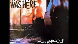 Ewan MacColl and Peggy Seeger - Kilroy Was Here