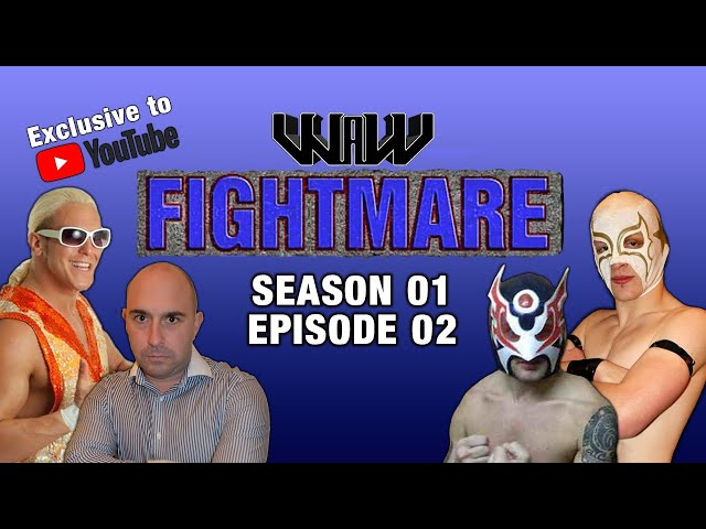 WAW Fightmare TV | Season 01 | Episode 02
