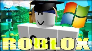 WINDOWS 7 IN ROBLOX?!? l Roblox