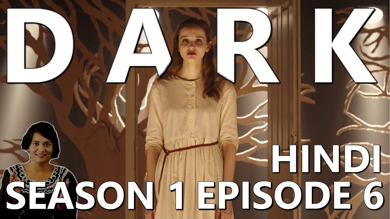Download DARK Season 1 Episode 6 Explained in Hindi