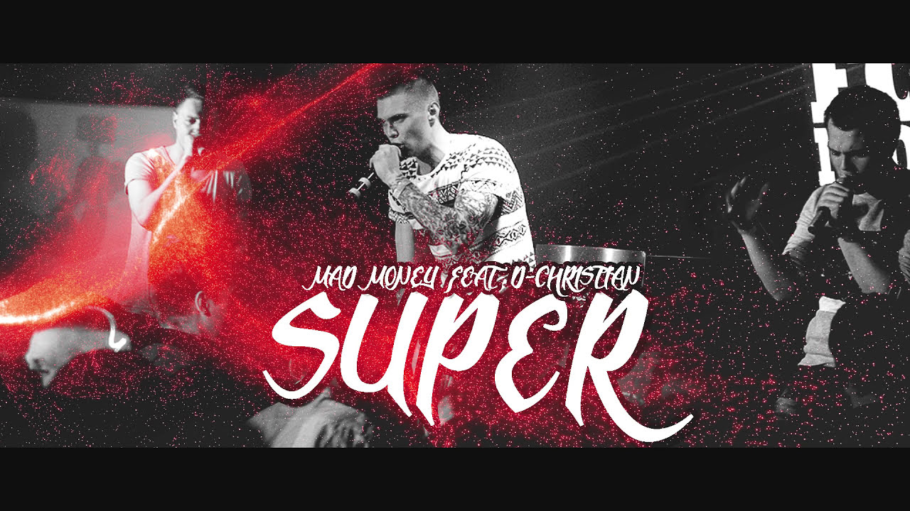 Mad Money feat D-Christian - SUPER (Audio 2015)