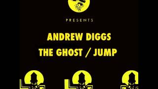 Andrew Diggs - The Ghost