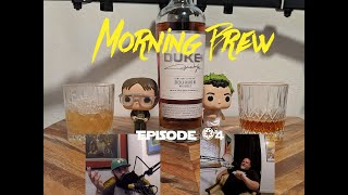 Morning Brew Podcast S1. Ep.4
