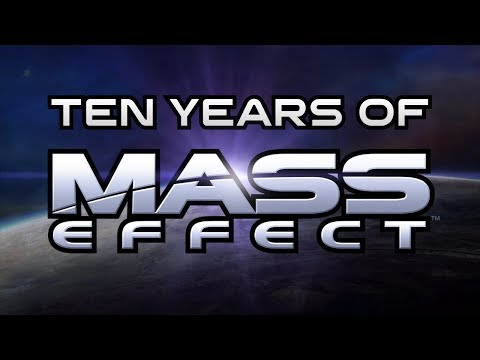 Ten Years of Mass Effect