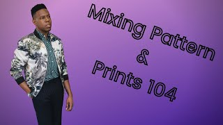 Mixing Patterns & Prints 104