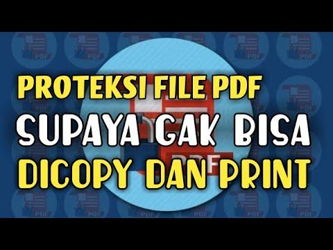 Cara Membuat File  PDF Tidak Bisa di Copy Paste.
