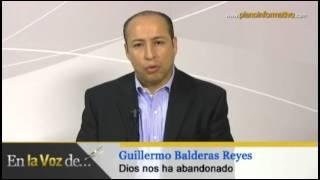 Dios nos ha abandonado - Guillermo Balderas Reyes
