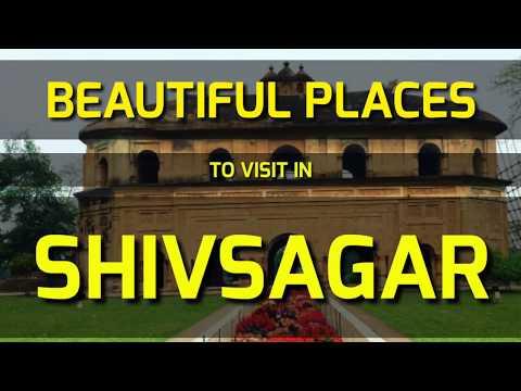 SHIVSAGAR BEAUTIFUL PLACES TO VISIT