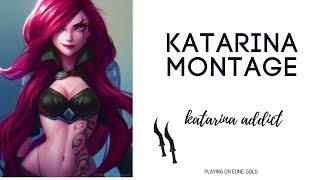 KATARINA MONTAGE S8 KATARINA ADDICT
