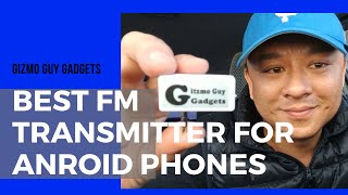 Best FM Transmitter for Android phones