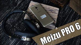 Meizu Pro 6 полный обзор противоречивого