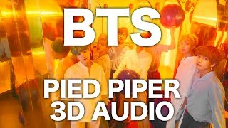 Video BTS - Pied Piper [3D AUDIO] download MP3, 3GP, MP4, WEBM, AVI, FLV Mei 2018