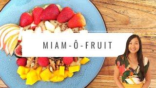 Le Miam Ô Fruit - la recette bien-être