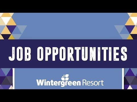 Mountain Minute - Jobs at Wintergreen!