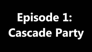 Spare Parts Podcast Episode 1: Cascade Party