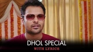 Dhol Special – Full Song With Lyrics – Saadi Love Story