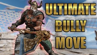 Ultimate Bully Move - Time to Raid | #ForHonor