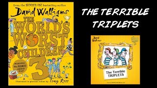 The World's Worst Children 3 - The Terrible Triplets by David Walliams