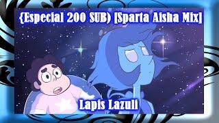 {Escial 200 SUB} [Sparta Aisha Mix] Lapis Lazuli