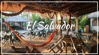 EXPLORING EL SALVADOR | Travel Vlog