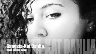 Gangsta - Kat Dahlia (Nada Ayoub)