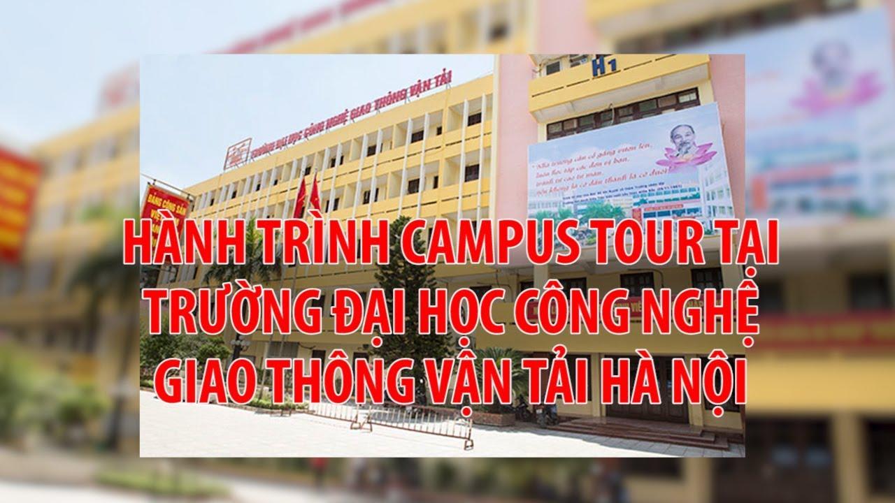 Hành trình Campus Tour tại đại học Công nghệ giao thông vận tải Hà Nội