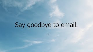 Marv Monday #15: Say Goodbye to Email. | 3.25.2019