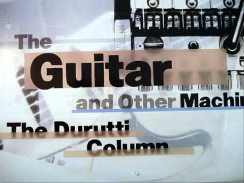 "The Durutti Column, ""What Is It to Me (Woman)"""