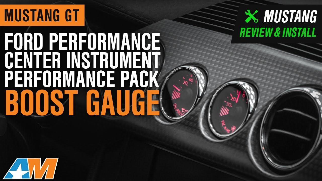 ford performance mustang center instrument performance pack boost gauge kit m 10849 a 15 19 gt w performance pack  [ 1280 x 720 Pixel ]