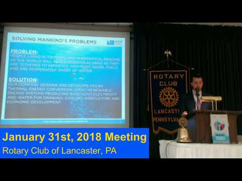 "1-31-18 ""Impact of Carbon Free Ocean Energy"" - Rotary Club of Lancaster, PA"