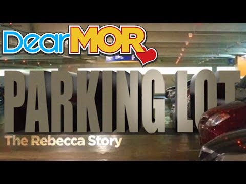 "Dear MOR: ""Parking Lot"" The Rebecca Story 11-02-16"