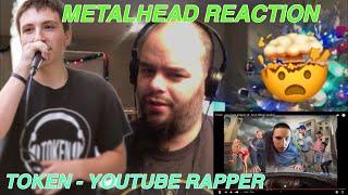 TOKEN - YOUTUBE RAPPER METALHEADS reaction!