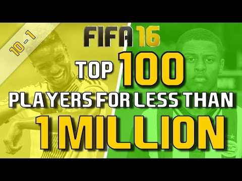 TOP 100 PLAYERS FOR LESS THAN 1 MILLION (10-1)   FIFA 16 Career Mode