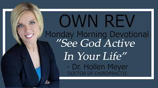 """See God Active In Your Life"" with Dr. Hollen Meyer & Gloria Strait"