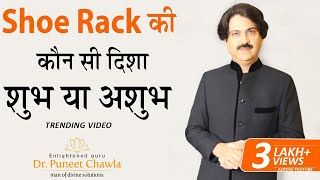 Vastu Tips  - Do You Know the Right Direction of Shoes and its Placement?