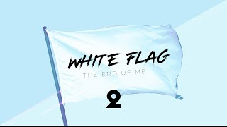 White Flag Week 2
