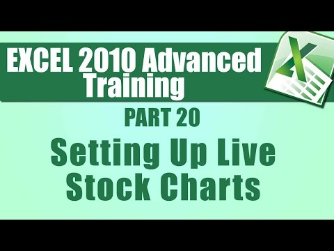 Microsoft Excel 2010 Advanced Training - Part 20 -   Setting Up Live Stock Charts in Excel 2010