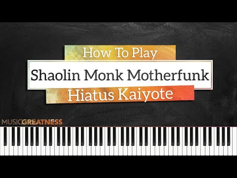How To Play Shaolin Monk Motherfunk By Hiatus Kaiyote On Piano - Piano Tutorial (PART 1)