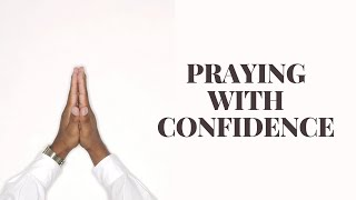 Praying with Confidence | Tunbridge Wells Baptist Church online