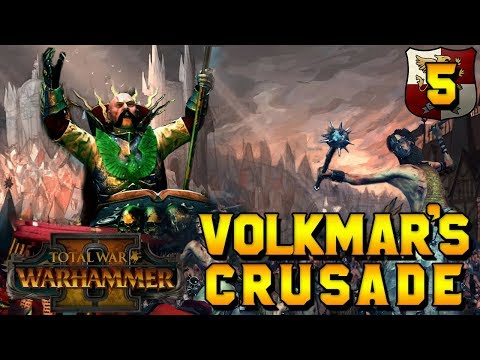 CHALLENGE CAMPAIGN - Volkmar\'s Crusade! #5: GET YOU FROM MY SIGHT | Total War: Warhammer 2