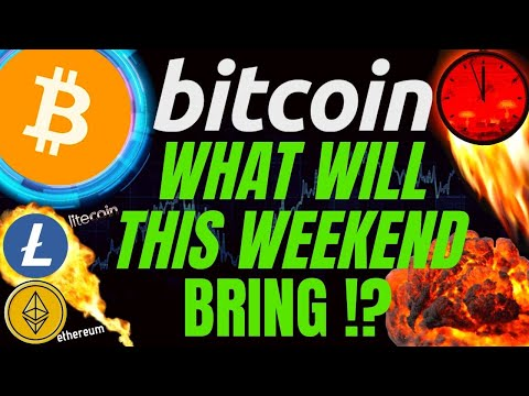 OMG!!!! WHAT WILL BITCOIN LITECOIN and ETHEREUM BRING THIS WEEKEND!? price, analysis, news, trading