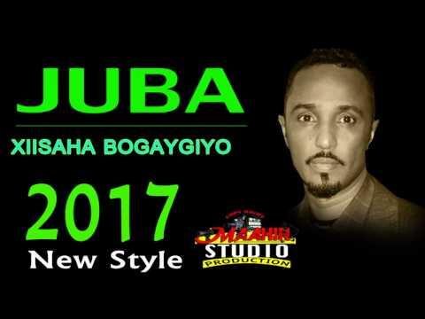 "JUBA | XIISAHA BOGAYGIYO| ""(NEW STYLE)"" 2017"