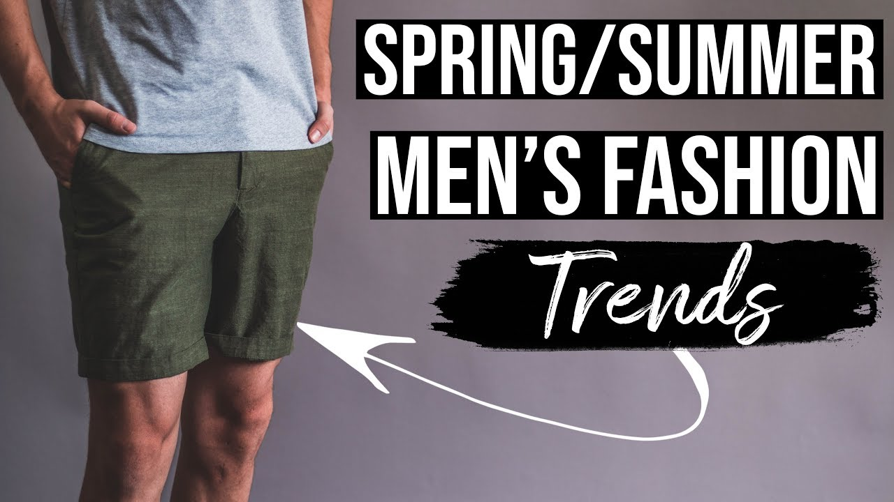 Men S Fashion 2019 Spring Summer Trends Youtube