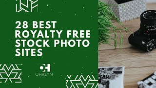 28 Best Stock Photo Sites | Royalty Free Images [2018]