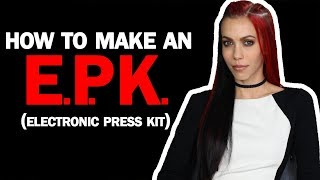 How To Make A Great Music EPK...*Key Items You Need In Your Electronic Press Kit*